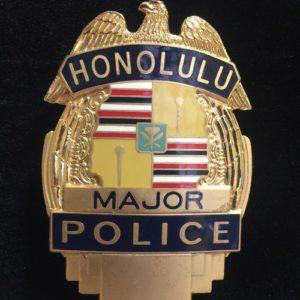 HONOLULU MAJOR POLICE BADGE