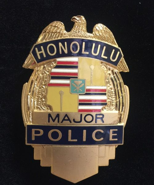 HONOLULU MAJOR POLICE BADGE