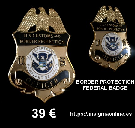 BORDER PROTECTION FEDERAL BADGE
